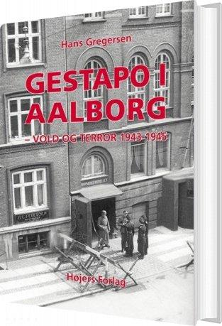 Gestapo I Aalborg - Hans Gregersen - Bog