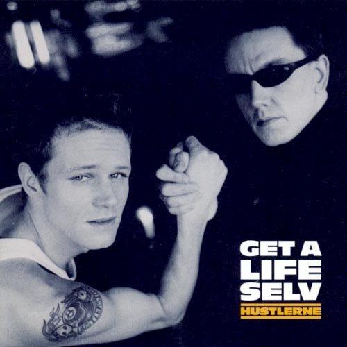 Hustlerne - Get A Life Selv - CD