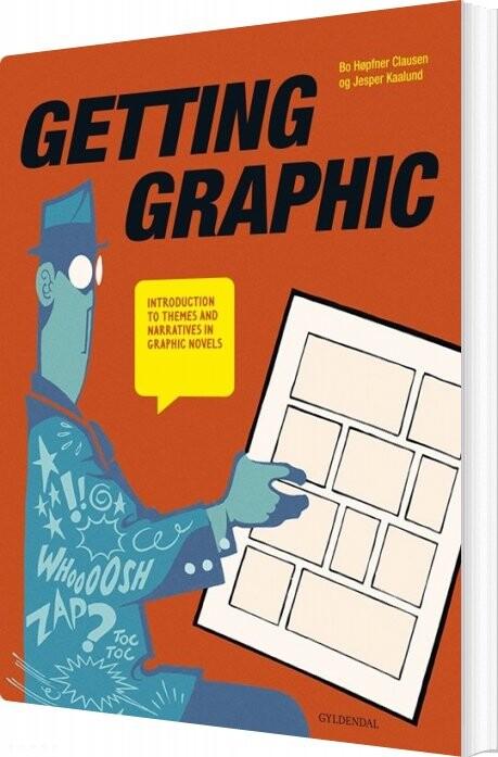 Image of   Getting Graphic - Bo Høpfner Clausen - Bog
