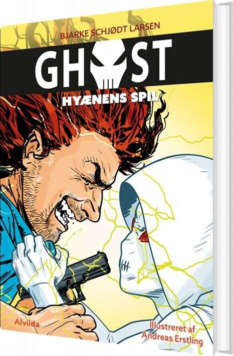 Image of   Ghost 4: Hyænens Spil - Bjarke Schjødt Larsen - Bog