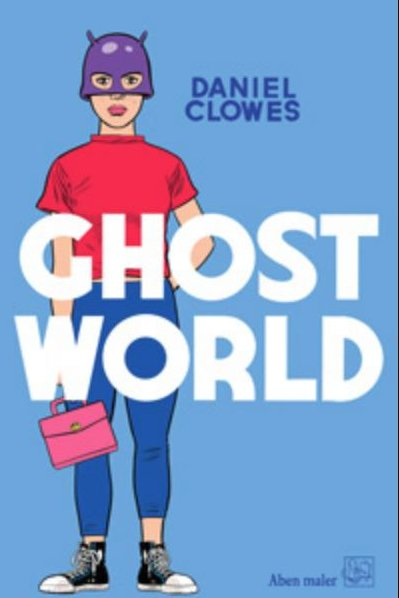 Image of   Ghost World - Daniel Clowes - Tegneserie