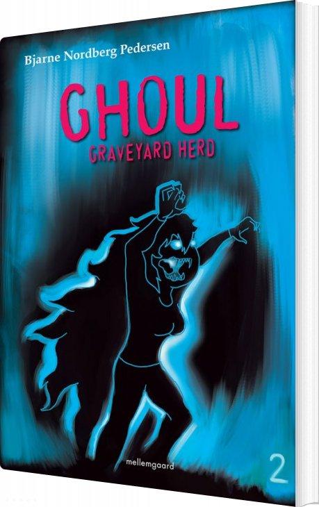 Ghoul - Bjarne Nordberg Pedersen - Bog