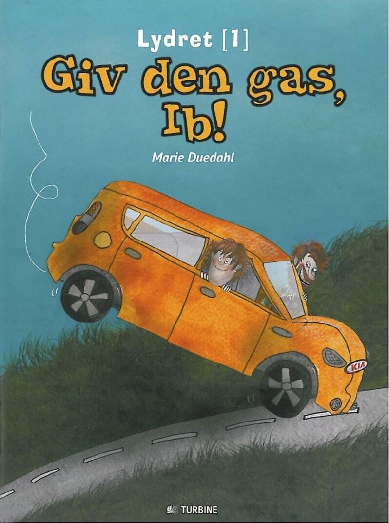 Image of   Giv Den Gas, Ib! - Marie Duedahl - Bog