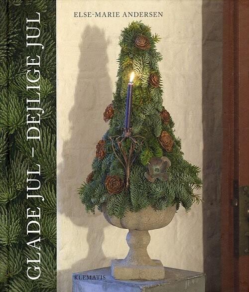 Image of   Glade Jul - Dejlige Jul - Else-marie Andersen - Bog