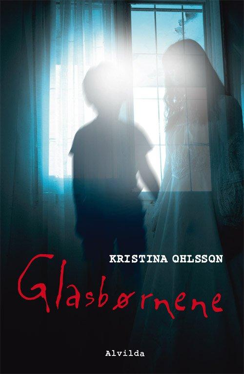 Glasbørnene - Kristina Ohlsson - Bog