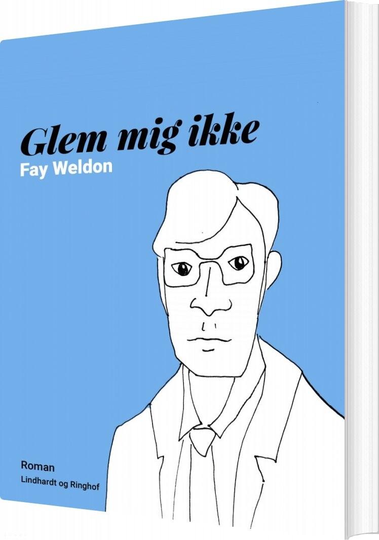 Image of   Glem Mig Ikke - Fay Weldon - Bog