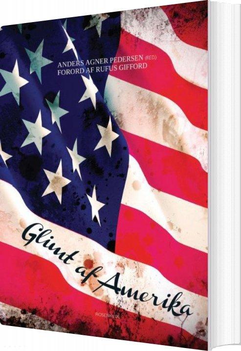 Image of   Glimt Af Amerika - Anders Agner Petersen - Bog