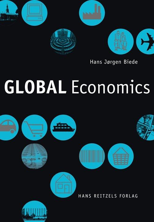 Global Economics - Hans Jørgen Biede - Bog