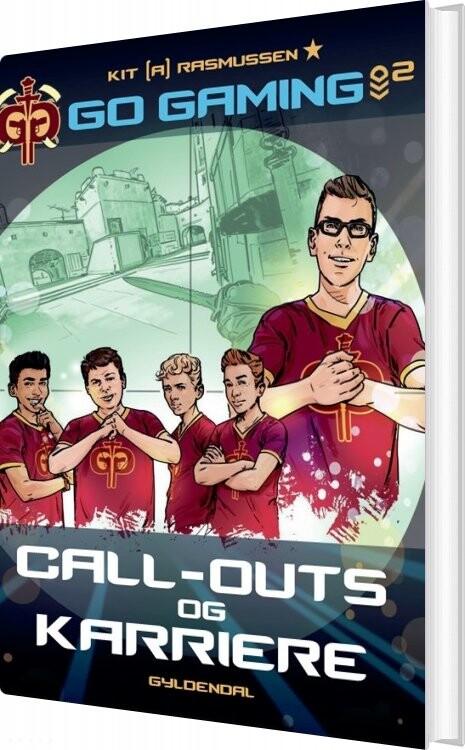 Billede af Go Gaming 2 - Call-outs & Karriere - Kit A. Rasmussen - Bog