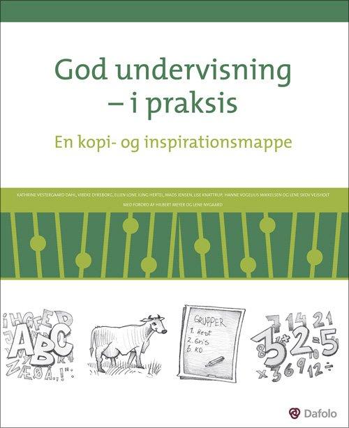 God Undervisning - I Praksis - Kathrine Vestergaard Dahl - Bog