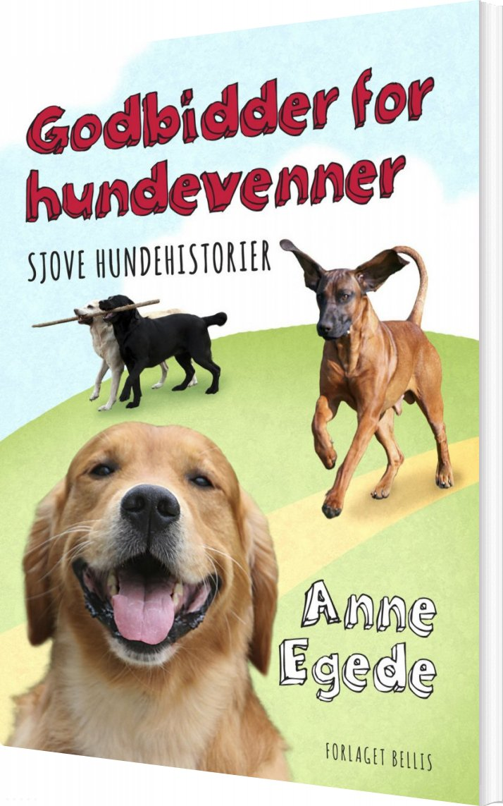 Image of   Godbidder For Hundevenner - Anne Egede - Bog