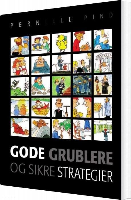 Image of   Gode Grublere Og Sikre Strategier - Pernille Pind - Bog