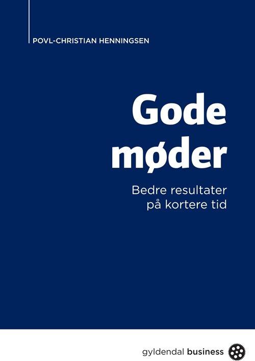 Image of   Gode Møder - Povl Christian Henningsen - Bog