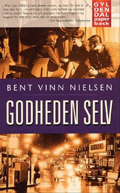 Image of   Godheden Selv - Bent Vinn Nielsen - Bog