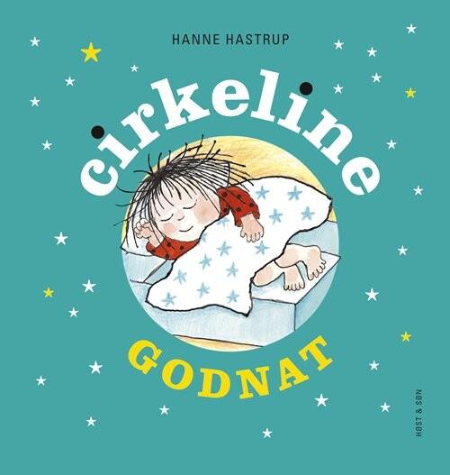 Image of   Godnat Cirkeline - Miniformat - Hanne Hastrup - Bog