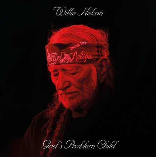 Image of   Willie Nelson - Gods Problem Child - CD