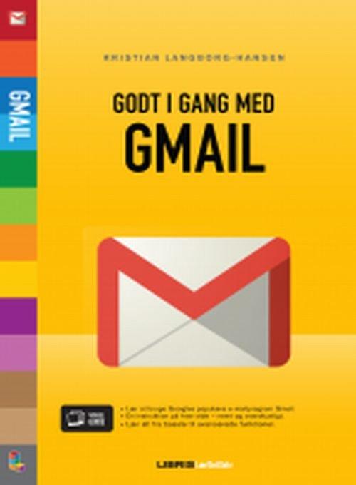 Billede af Godt I Gang Med Gmail - Kristian Langborg-hansen - Bog