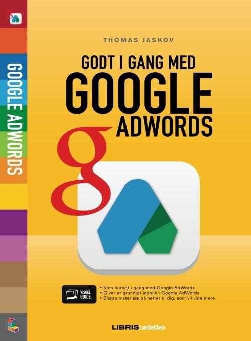 Image of   Godt I Gang Med Google Adwords - Thomas Jaskov - Bog