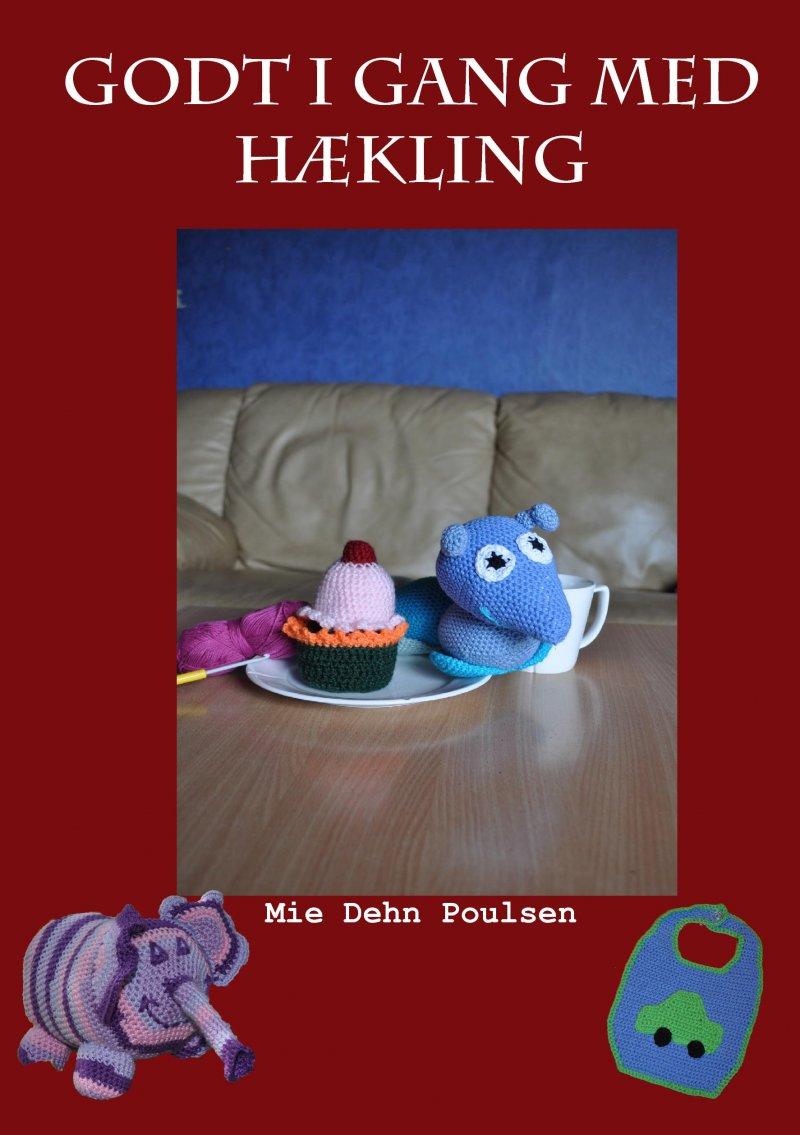 Billede af Godt I Gang Med Hækling - Mie Dehn Poulsen - Bog