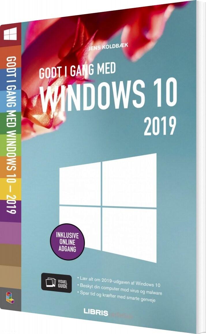 Image of   Godt I Gang Med Windows 10 - 2019 - Jens Koldbæk - Bog