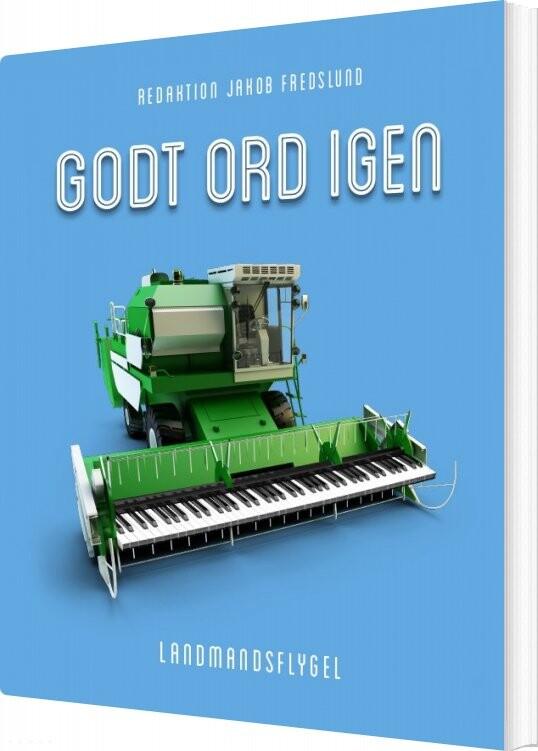 Image of   Godt Ord Igen 2 - Jakob Fredslund - Bog