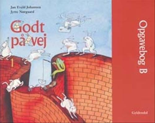 Godt På Vej 1 - Jytte Nørgaard - Bog