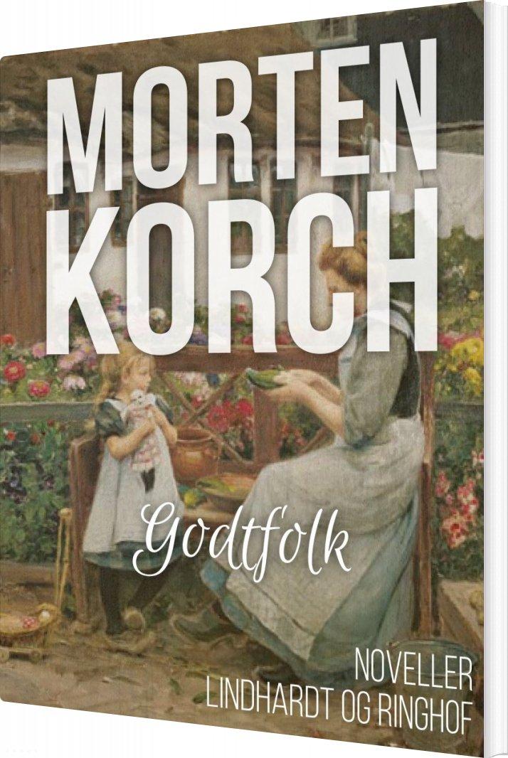 Godtfolk (1920) - Morten Korch - Bog