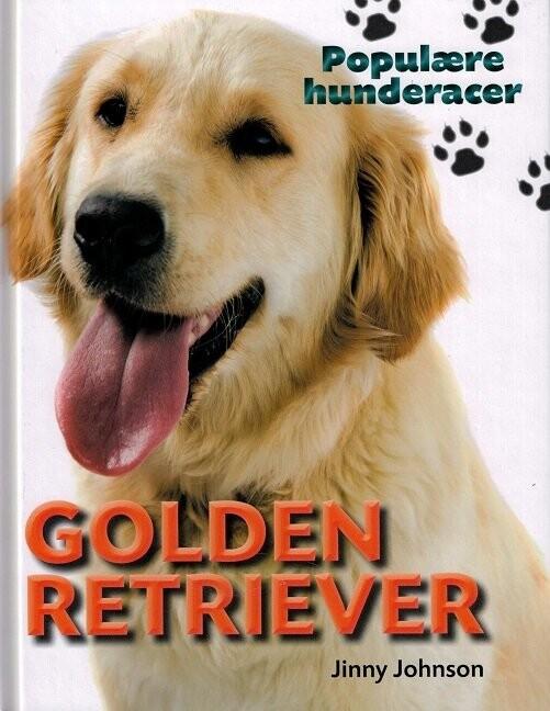 Populære Hunderacer - Golden Retriever - Jinny Johnson - Bog