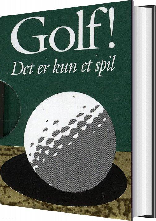 Billede af Golf! Det Er Kun Et Spil - Helen Exley - Bog