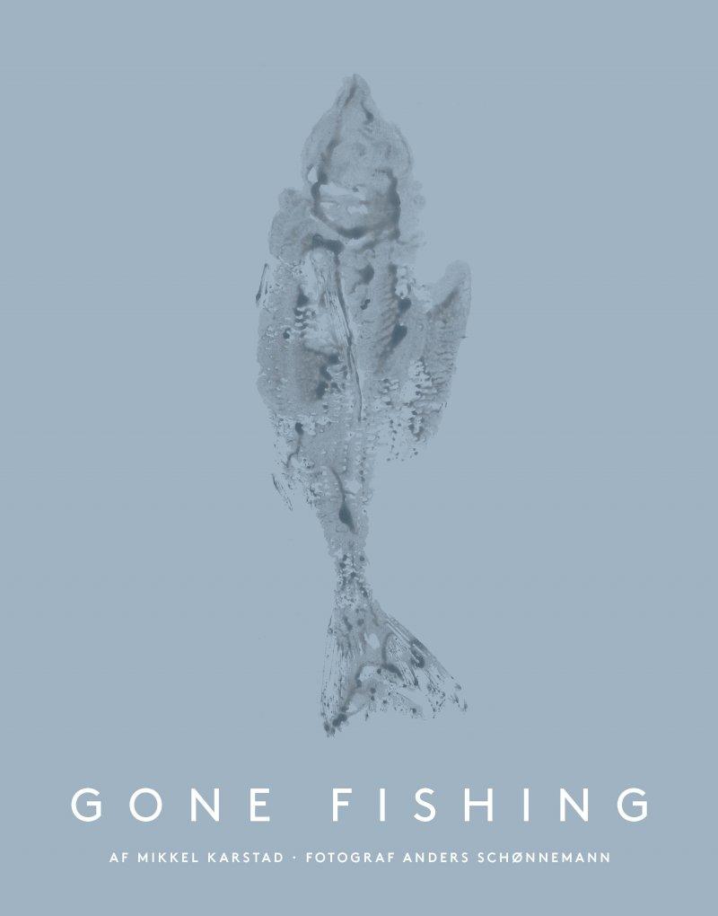 Gone Fishing - Mikkel Karstad - Bog