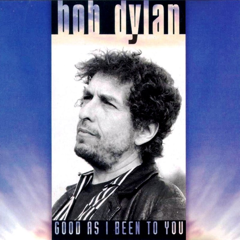 Image of   Bob Dylan - Good As I Been To You - Vinyl / LP