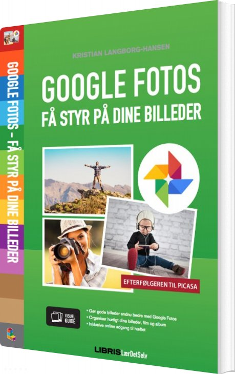 Image of   Google Fotos - Få Styr På Dine Billeder - Kristian Langborg-hansen - Bog