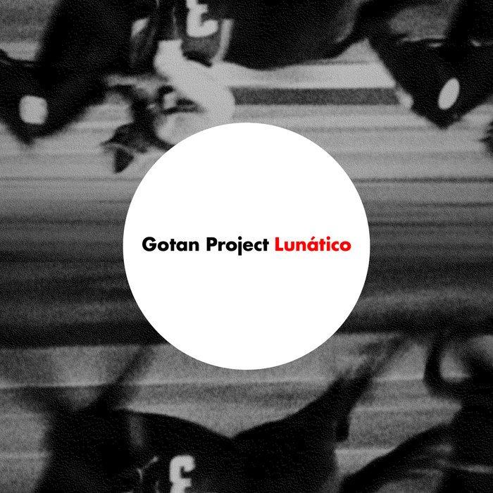 Image of   Gotan Project - Lunatico - CD