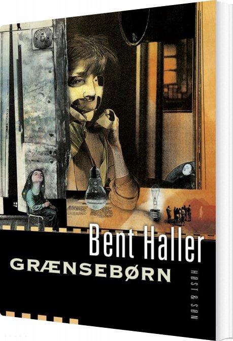 Image of   Grænsebørn - Bent Haller - Bog