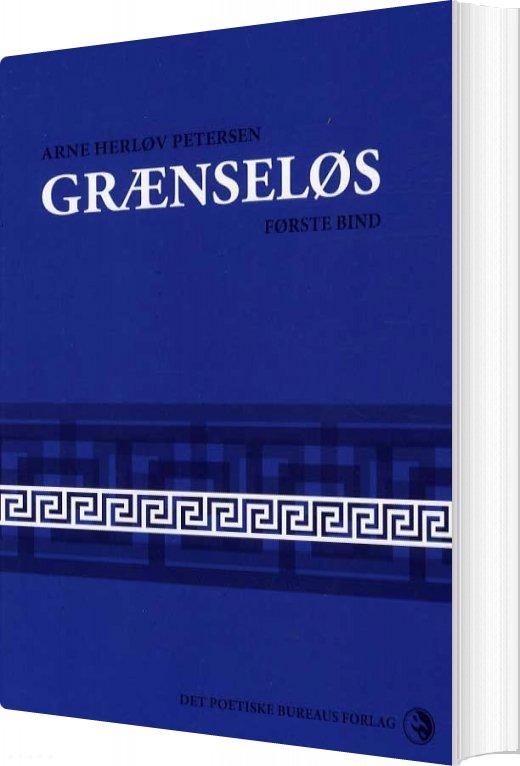 Grænseløs Bd. 1 - Arne Herløv Petersen - Bog