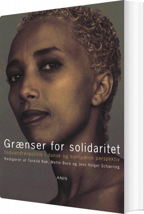 Grænser For Solidaritet - Mette Bock - Bog