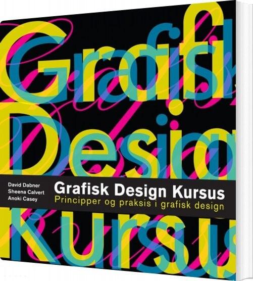 Image of   Grafisk Design Kursus - David Dabner - Bog