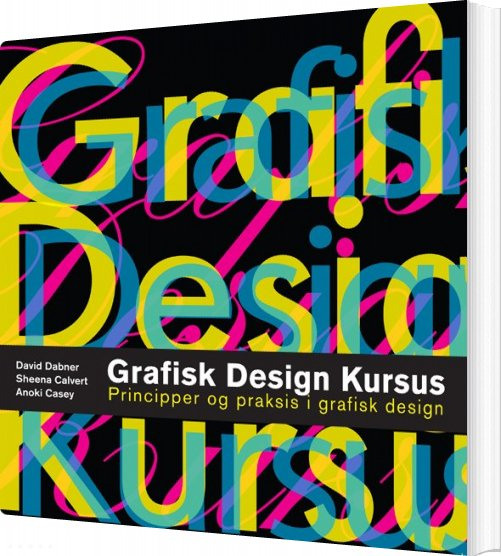 Image of   Grafisk Design Kursus - David Dabner - Bog