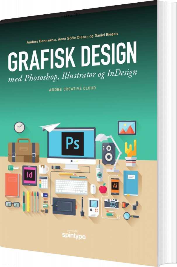 Image of   Grafisk Design Med Photoshop, Illustrator Og Indesign - Daniel Riegels - Bog