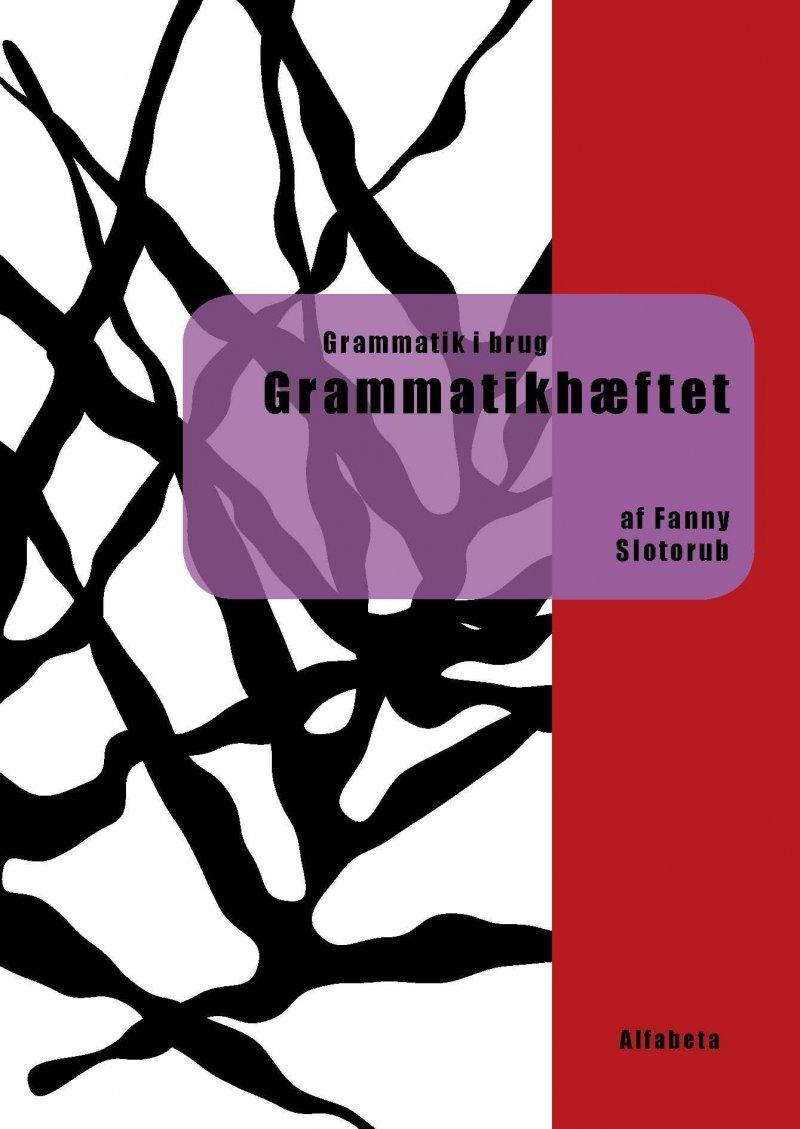 Billede af Grammatik I Brug - Grammatikhæftet - Fanny Slotorub - Bog