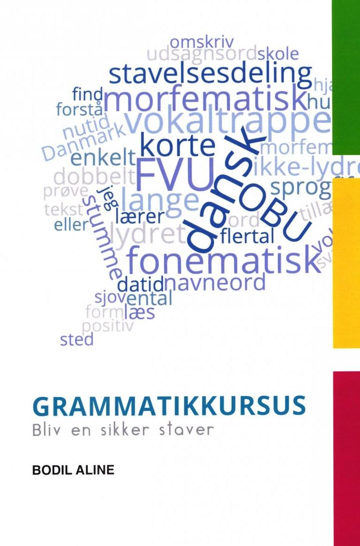 Billede af Grammatikkursus - Bodil Aline - Bog