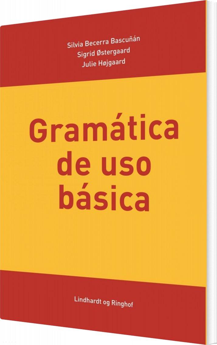 Billede af Gramática De Uso Básica - Silvia Becerra Bascuñan - Bog