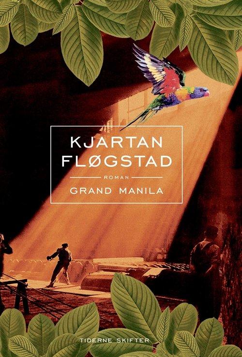 Image of   Grand Manila - Kjartan Fløgstad - Bog