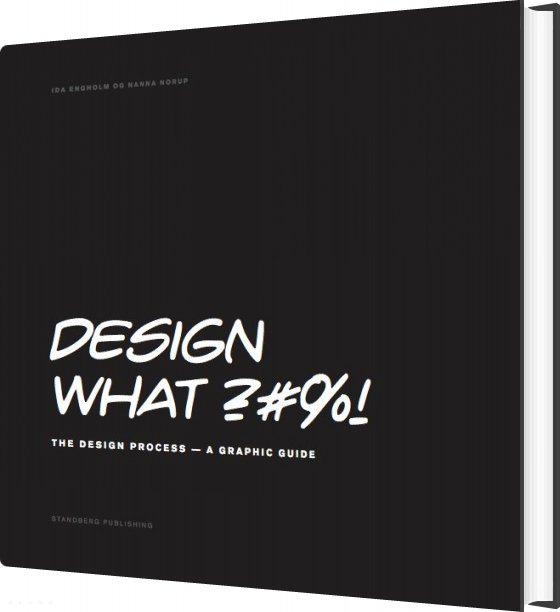 Image of   Design What ?#%! - Ida Engholm - Bog