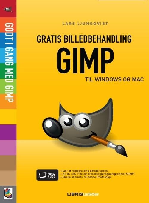 Image of   Gratis Billedbehandling Med Gimp - Lars Ljungquist - Bog