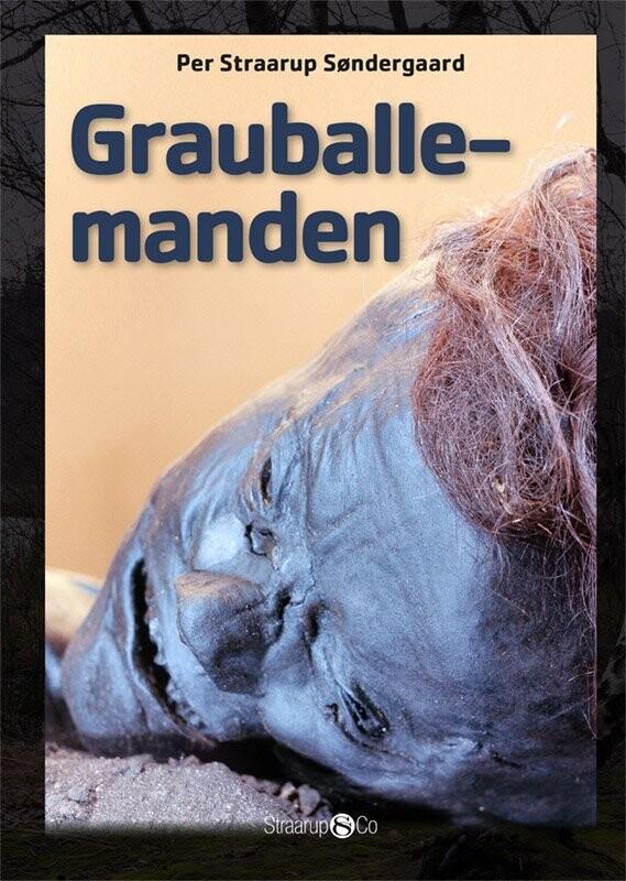 Billede af Grauballemanden - Per Straarup Søndergaard - Bog