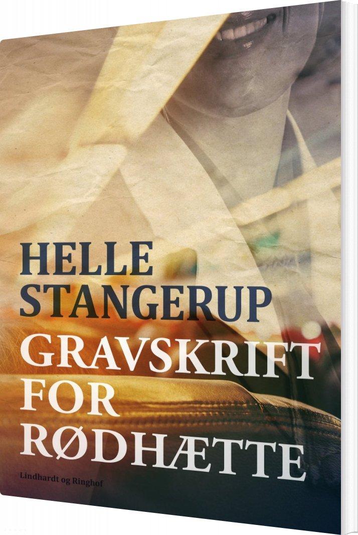 Image of   Gravskrift For Rødhætte - Helle Stangerup - Bog