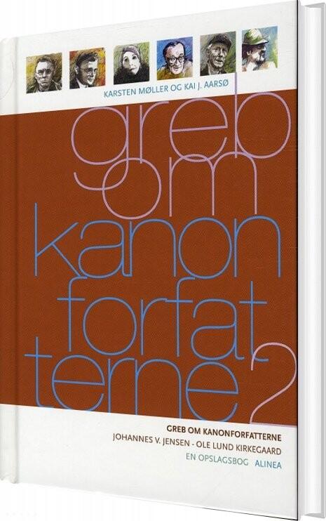 Billede af Greb Om Kanonforfatterne, Bd.2 - Karsten Møller - Bog