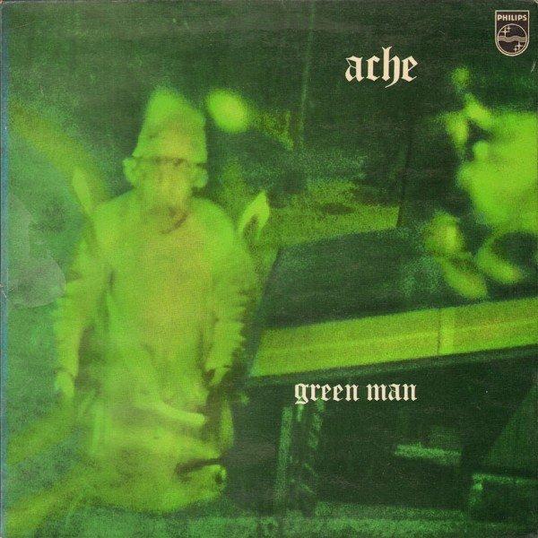 Image of   Ache - Green Man - Vinyl / LP