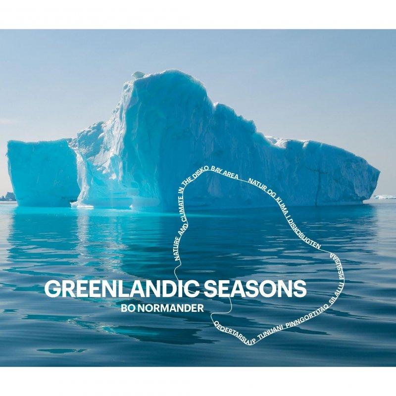Greenlandic Seasons - Bo Normander - Bog